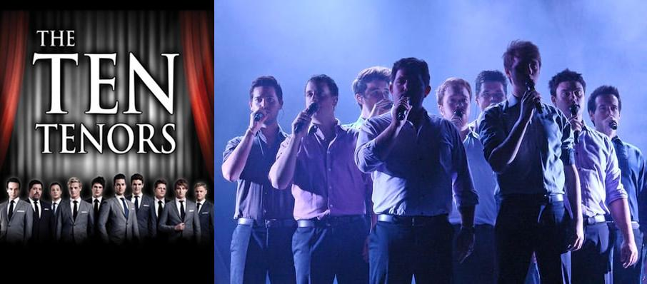 The Ten Tenors at Parker Playhouse