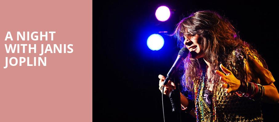 A Night with Janis Joplin, Parker Playhouse, Fort Lauderdale
