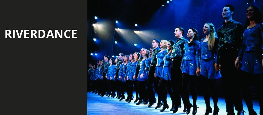 Riverdance, Au Rene Theater, Fort Lauderdale