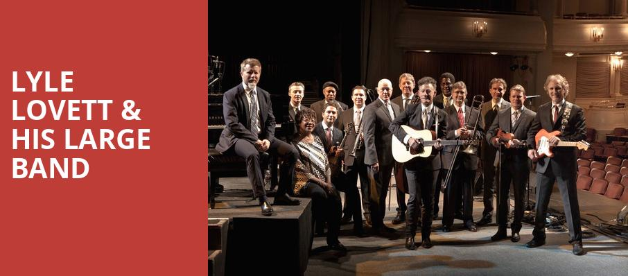 Lyle Lovett His Large Band, Au Rene Theater, Fort Lauderdale