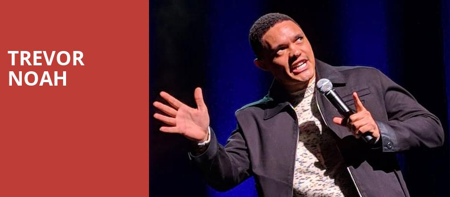 Trevor Noah, Hard Rock Event Center, Fort Lauderdale