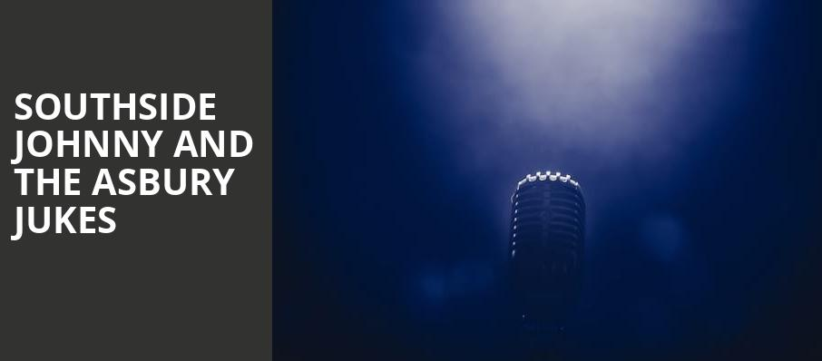 Southside Johnny and The Asbury Jukes, Hard Rock Live At The Seminole Hard Rock Hotel Casino, Fort Lauderdale