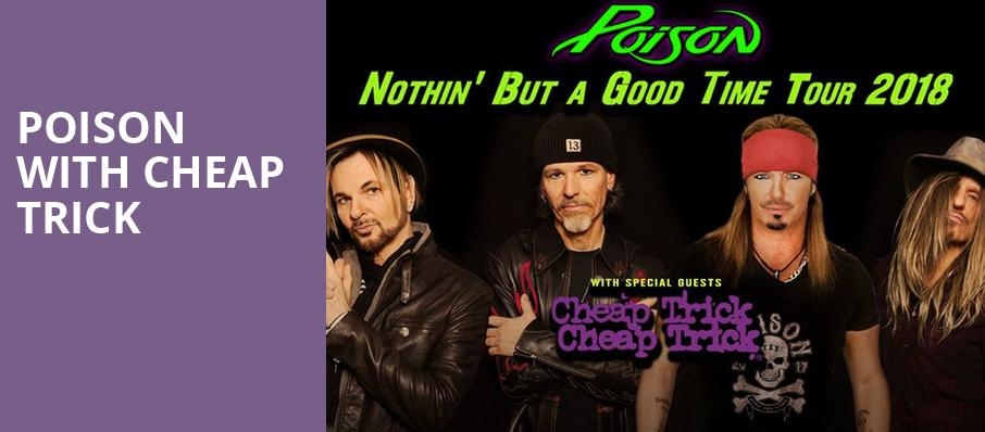 Poison with Cheap Trick, Hard Rock Event Center, Fort Lauderdale