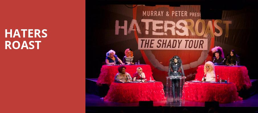 Haters Roast, Parker Playhouse, Fort Lauderdale