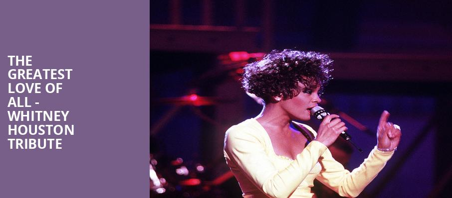 The Greatest Love of All Whitney Houston Tribute, Au Rene Theater, Fort Lauderdale