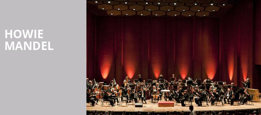 Howie Mandel, Coral Springs Center For The Arts, Fort Lauderdale