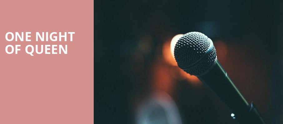 One Night of Queen, Parker Playhouse, Fort Lauderdale
